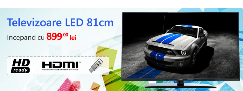 Televizoare LED 81 cm de la 799 lei