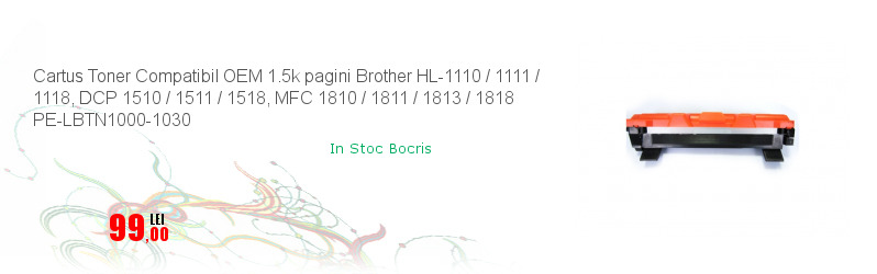 Cartus Toner Compatibil OEM 1.5k pagini Brother HL-1110 / 1111 / 1118, DCP 1510 / 1511 / 1518, MFC 1810 / 1811 / 1813 / 1818 PE-LBTN1000-1030