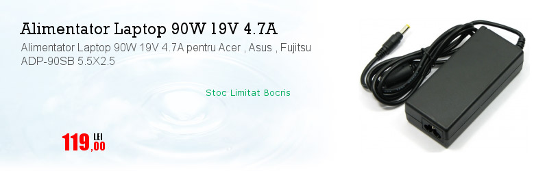 Alimentator Laptop 90W 19V 4.7A pentru Acer , Asus , Fujitsu ADP-90SB 5.5X2.5
