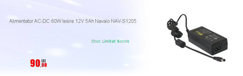 Alimentator AC-DC 60W Iesire 12V 5Ah Navaio NAV-S1205
