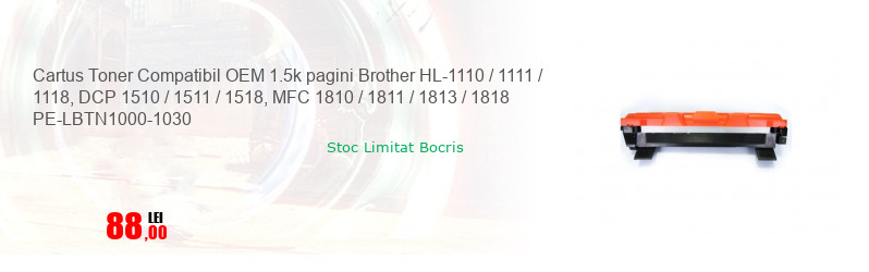 Cartus Toner Compatibil OEM 1.5k pagini Brother HL-1110 / 1111 / 1118, DCP 1510 / 1511 / 1518, MFC 1810 / 1811 / 1813 / 1818 PE-LBTN1000-1030