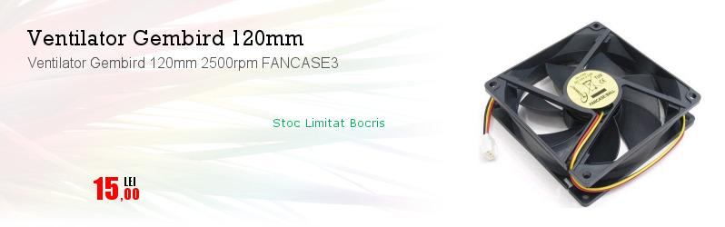 Ventilator Gembird 120mm 2500rpm FANCASE3