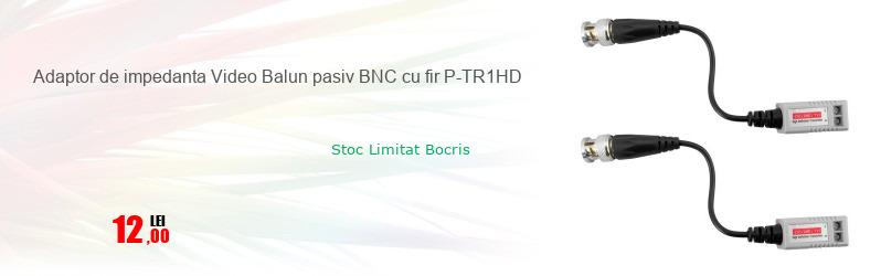 Adaptor de impedanta Video Balun pasiv BNC cu fir P-TR1HD