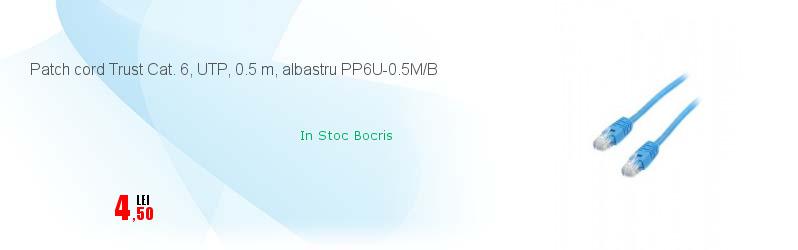 Patch cord Trust Cat. 6, UTP, 0.5 m, albastru PP6U-0.5M/B