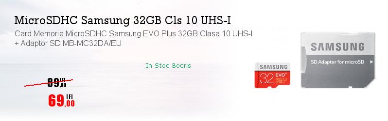 Card Memorie MicroSDHC Samsung EVO Plus 32GB Clasa 10 UHS-I + Adaptor SD MB-MC32DA/EU