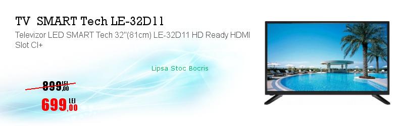 "Televizor LED SMART Tech 32""(81cm) LE-32D11 HD Ready HDMI Slot CI+"