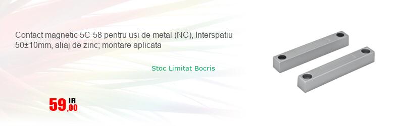 Contact magnetic 5C-58 pentru usi de metal (NC), Interspatiu 50±10mm, aliaj de zinc; montare aplicata