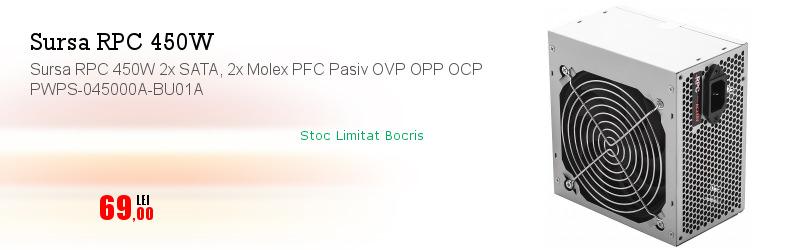 Sursa RPC 450W 2x SATA, 2x Molex PFC Pasiv OVP OPP OCP PWPS-045000A-BU01A