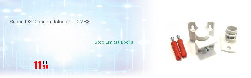 Suport DSC pentru detector LC-MBS