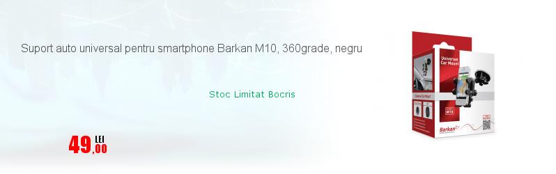 Suport auto universal pentru smartphone Barkan M10, 360grade, negru