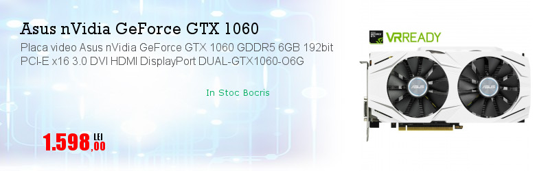 Placa video Asus nVidia GeForce GTX 1060 GDDR5 6GB 192bit PCI-E x16 3.0 DVI HDMI DisplayPort DUAL-GTX1060-O6G