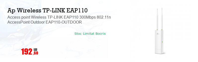 Access point Wireless TP-LINK EAP110 300Mbps 802.11n AccessPoint Outdoor EAP110-OUTDOOR