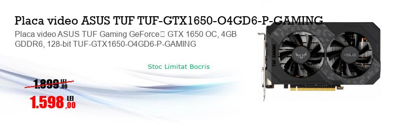 Placa video ASUS TUF Gaming GeForce� GTX 1650 OC, 4GB GDDR6, 128-bit TUF-GTX1650-O4GD6-P-GAMING