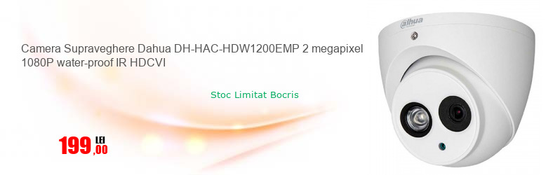 Camera Supraveghere Dahua DH-HAC-HDW1200EMP 2 megapixel 1080P water-proof IR HDCVI