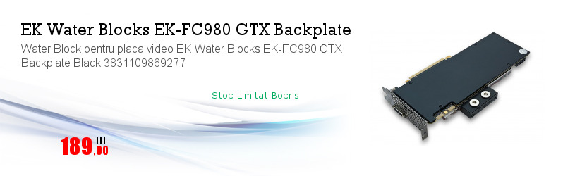 Water Block pentru placa video EK Water Blocks EK-FC980 GTX Backplate Black 3831109869277