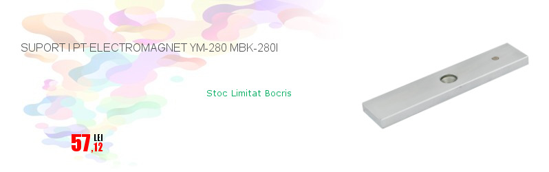 SUPORT I PT ELECTROMAGNET YM-280 MBK-280I