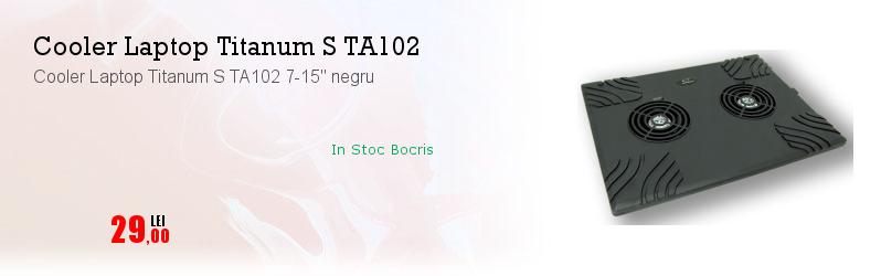 "Cooler Laptop Titanum S TA102 7-15"" negru"