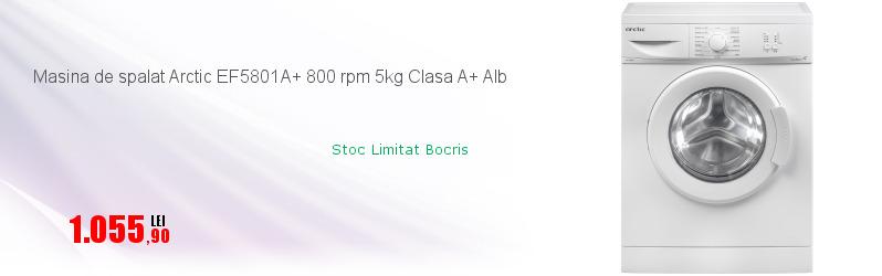 Masina de spalat Arctic EF5801A+ 800 rpm 5kg Clasa A+ Alb