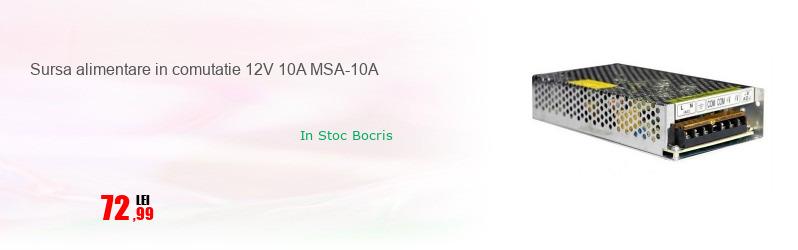 Sursa alimentare in comutatie 12V 10A MSA-10A