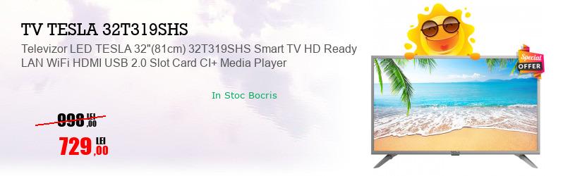 "Televizor LED TESLA 32""(81cm) 32T319SHS Smart TV HD Ready LAN WiFi HDMI USB 2.0 Slot Card CI+ Media Player"