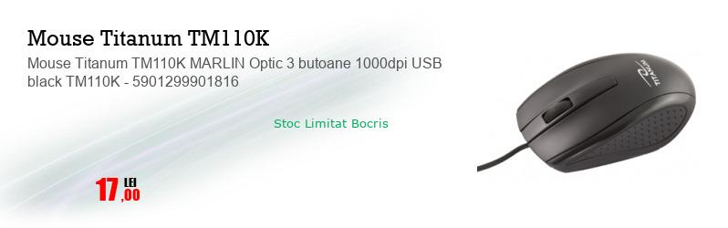Mouse Titanum TM110K MARLIN Optic 3 butoane 1000dpi USB black TM110K - 5901299901816
