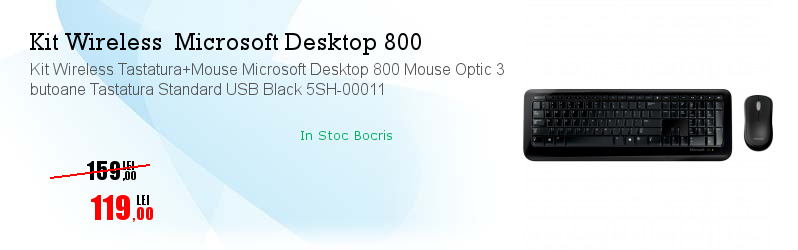 Kit Wireless Tastatura+Mouse Microsoft Desktop 800 Mouse Optic 3 butoane Tastatura Standard USB Black 5SH-00011