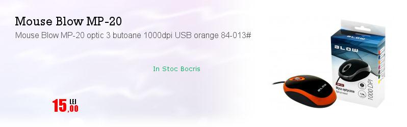 Mouse Blow MP-20 optic 3 butoane 1000dpi USB orange 84-013#