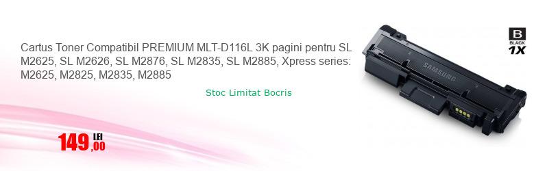 Cartus Toner Compatibil PREMIUM MLT-D116L 3K pagini pentru SL M2625, SL M2626, SL M2876, SL M2835, SL M2885, Xpress series: M2625, M2825, M2835, M2885