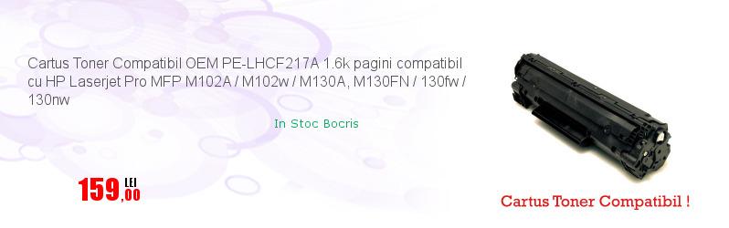 Cartus Toner Compatibil OEM PE-LHCF217A 1.6k pagini compatibil cu HP Laserjet Pro MFP M102A / M102w / M130A, M130FN / 130fw / 130nw