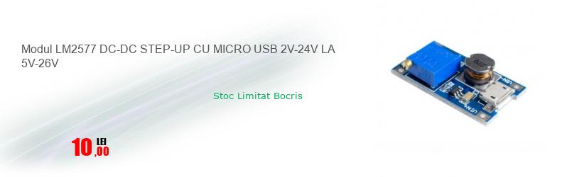 Modul LM2577 DC-DC STEP-UP CU MICRO USB 2V-24V LA 5V-26V