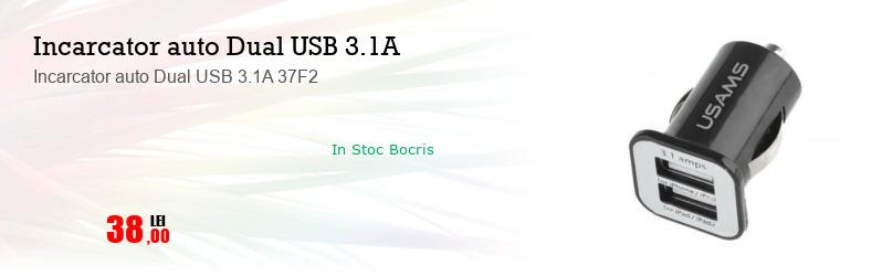 Incarcator auto Dual USB 3.1A 37F2