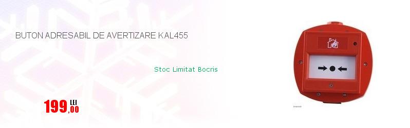 BUTON ADRESABIL DE AVERTIZARE KAL455