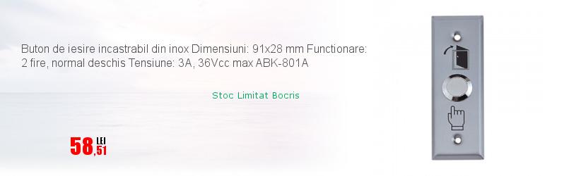 Buton de iesire incastrabil din inox Dimensiuni: 91x28 mm Functionare: 2 fire, normal deschis Tensiune: 3A, 36Vcc max ABK-801A