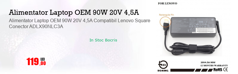 Alimentator Laptop OEM 90W 20V 4,5A Compatibil Lenovo Square Conector ADLX90NLC3A