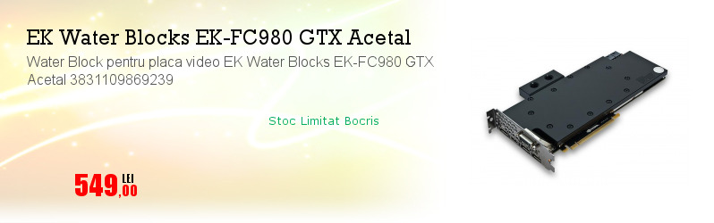 Water Block pentru placa video EK Water Blocks EK-FC980 GTX Acetal 3831109869239