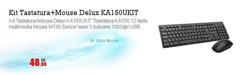 Kit Tastatura+Mouse Delux KA150UKIT Ttastatura KA150 12 taste multimedia Mouse M136 Senzor laser 3 butoane 1000dpi USB