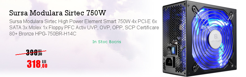 Sursa Modulara Sirtec High Power Element Smart 750W 4x PCI-E 6x SATA 3x Molex 1x Floppy PFC Activ UVP, OVP, OPP, SCP Certificare 80+ Bronze HPG-750BR-H14C