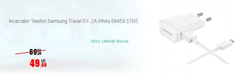 Incarcator Telefon Samsung Travel 5V- 2A White 69459 37G5