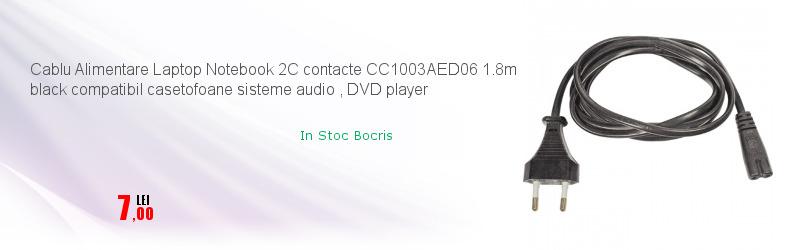 Cablu Alimentare Laptop Notebook 2C contacte CC1003AED06 1.8m black compatibil casetofoane sisteme audio , DVD player