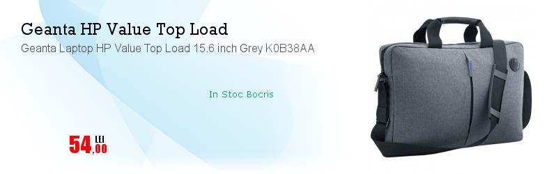 Geanta Laptop HP Value Top Load 15.6 inch Grey K0B38AA