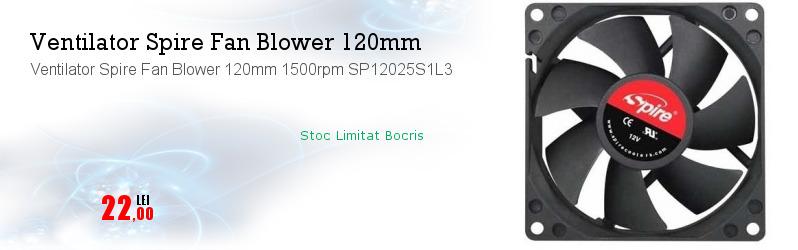 Ventilator Spire Fan Blower 120mm 1500rpm SP12025S1L3