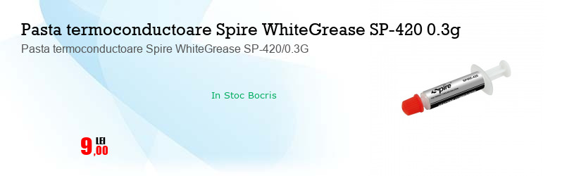 Pasta termoconductoare Spire WhiteGrease SP-420/0.3G
