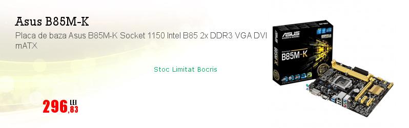 Placa de baza Asus B85M-K Socket 1150 Intel B85 2x DDR3 VGA DVI mATX
