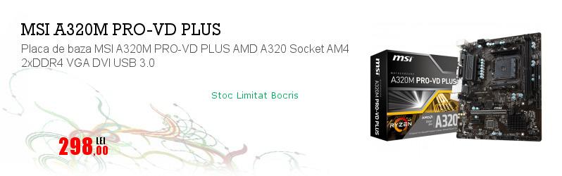 Placa de baza MSI A320M PRO-VD PLUS AMD A320 Socket AM4 2xDDR4 VGA DVI USB 3.0