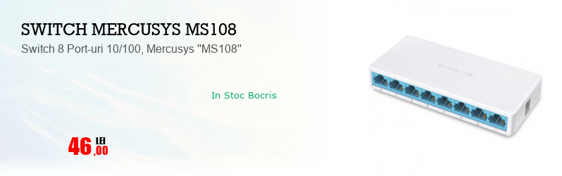 Switch 8 Port-uri 10/100, Mercusys ''MS108''