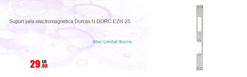 Suport yala electromagnetica Dorcas N DORC-EZH-25