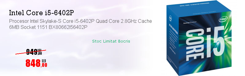 Procesor Intel Skylake-S Core i5-6402P Quad Core 2.8GHz Cache 6MB Socket 1151 BX80662I56402P