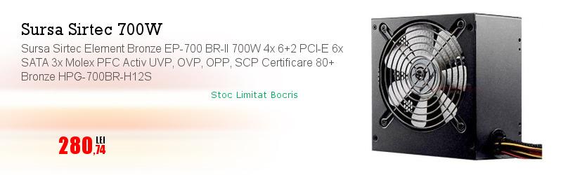 Sursa Sirtec Element Bronze EP-700 BR-II 700W 4x 6+2 PCI-E 6x SATA 3x Molex PFC Activ UVP, OVP, OPP, SCP Certificare 80+ Bronze HPG-700BR-H12S