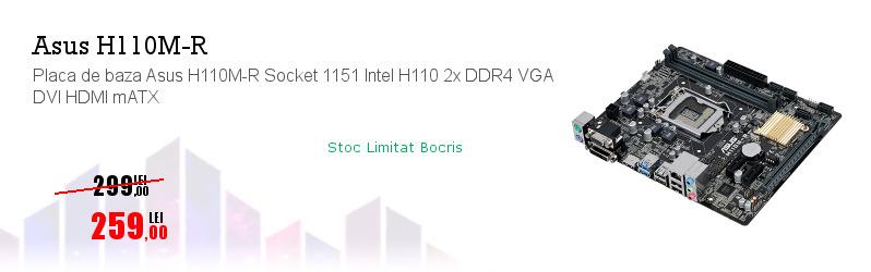 Placa de baza Asus H110M-R Socket 1151 Intel H110 2x DDR4 VGA DVI HDMI mATX