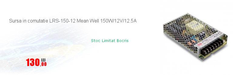 Sursa in comutatie LRS-150-12 Mean Well 150W/12V/12.5A